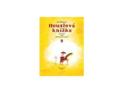 Bublová Eva Houslová knížka pro radost 2.