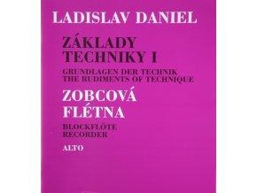 Základy techniky I, Zobcová flauta - Ladislav Daniel