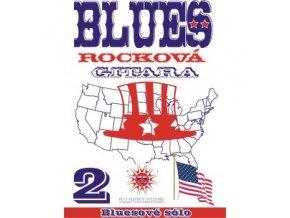 Blues Rocková Gitara -2: Bluesové sólo + CD