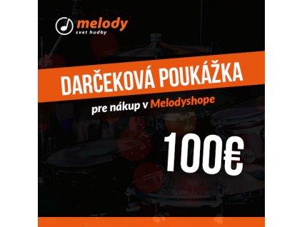 Darčeková poukážka pre nákup v Melodyshope 100€