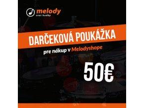 Darčeková poukážka pre nákup v Melodyshope 50€