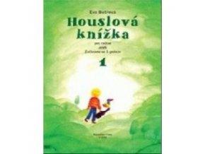 Bublová Eva Houslová knížka pro radost 1