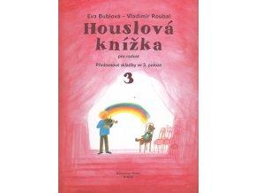 Bublová Eva Houslová knížka pro radost 3.