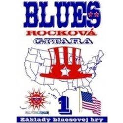 noty Inform Blues Rocková Gitara -1: Základy bluesovej hry + CD