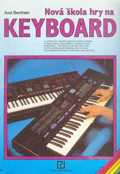 Benthien AxelNová škola hry na keyboard I