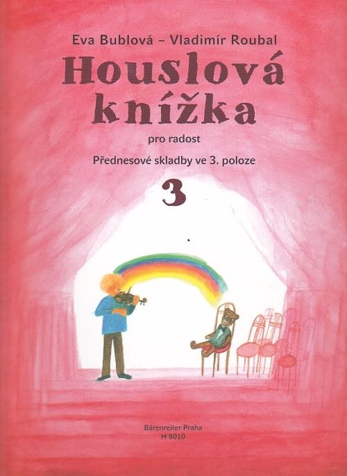 noty Baer Bublová Eva-Houslová knížka pro radost 3.