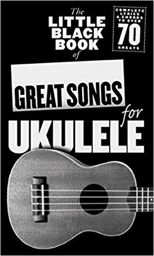 MS The Little Black Book Of Great Songs For Ukulele