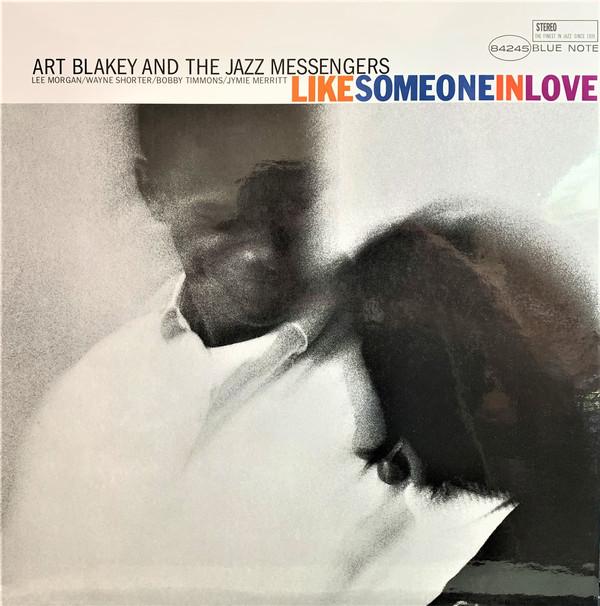 Music Matters Art Blakey & The Jazz Messengers – Like Someone In Love