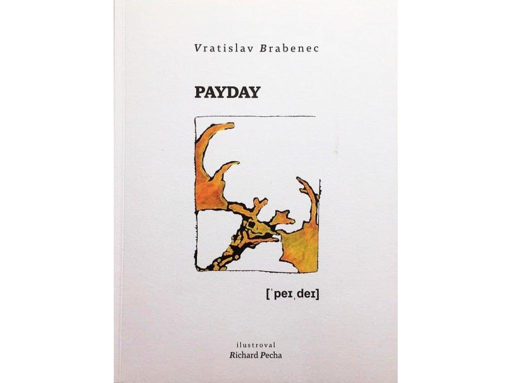Vratislav Brabenec - Payday (2019) - big