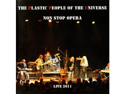The Plastic People of the Universe - Non stop Opera (2011)