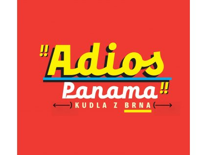 Kudla z krabice - Adios Panama (2021) - titul