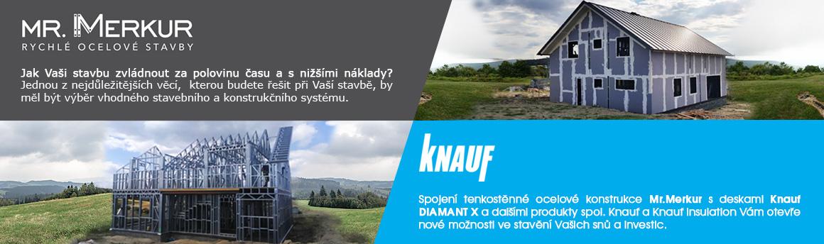 Ocelové konstrukce Merkur a společnost Knauf