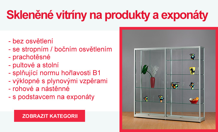 Skleněné vitríny na produkty a exponáty