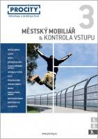 Procity Městský mobiliář a kontrola vstupu