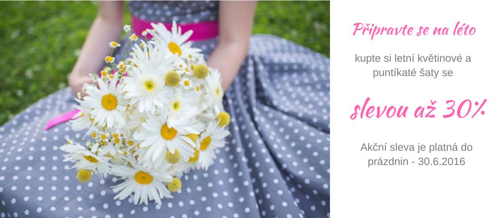 Letní sleva na puntíkaté a květinové šaty