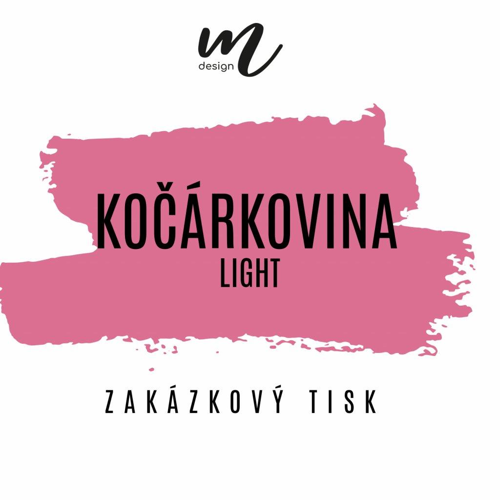 KOCARKOVINA LIGHT