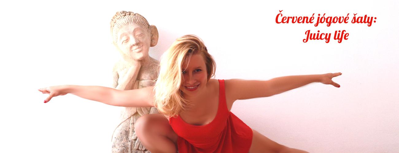 Čevené jógové šaty: Juicy life