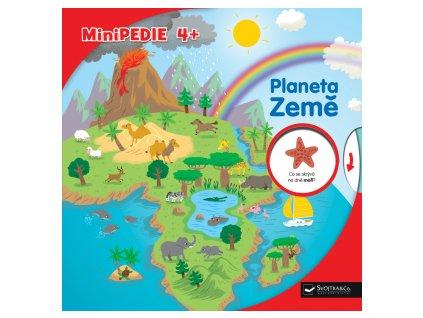 Minipedie 4+ Planeta Země kniha pro děti planeta země