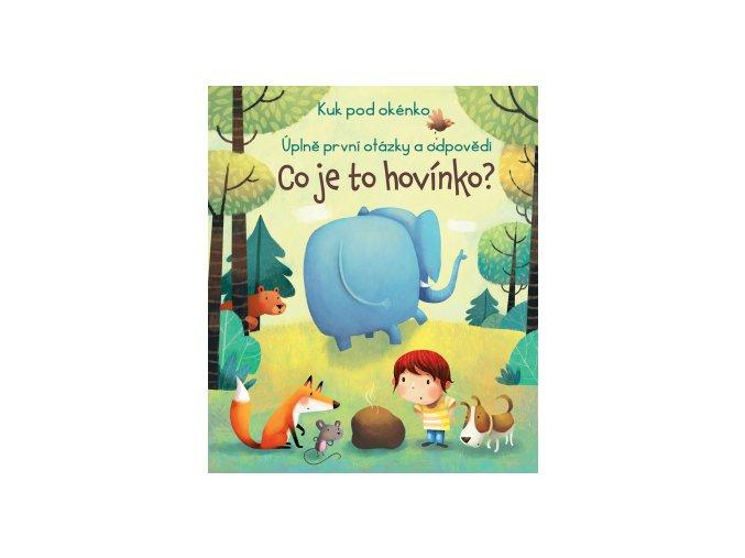 Kuk pod okénko - Co je to hovínko? kniha pro děti