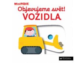 MiniPEDIE lepolero Objevujeme svět! Vozidla
