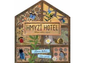 Hmyzí hotel kniha pro děti o hmyzu