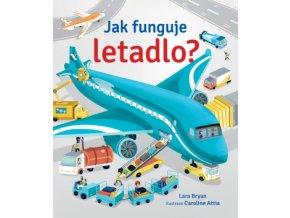 Jak funguje letadlo? kniha pro děti