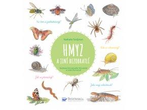 Hmyz a jiní bezobratlí encyklopedie pro děti Svojtka