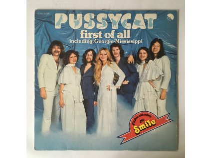 Pussycat ?– First Of All