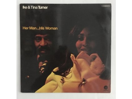 Ike & Tina Turner: Her Man...His Woman