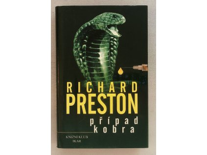 PRESTON, Richard: Případ Kobra