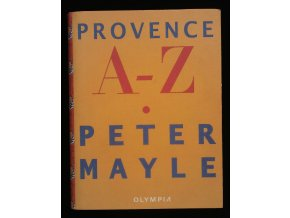 MAYLE, Peter: Provence A-Z