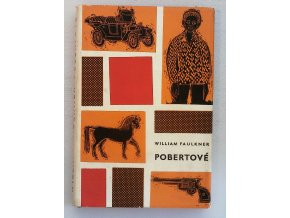 FAULKNER, William: Pobertové