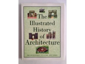 The Illustrated History of Architecture