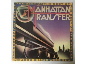 The Manhattan Transfer: The Best Of The Manhattan Transfer