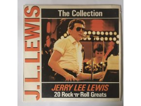 Jerry Lee Lewis: The Collection: 20 Rock'n'Roll Greats