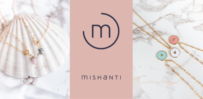 Mishanti new