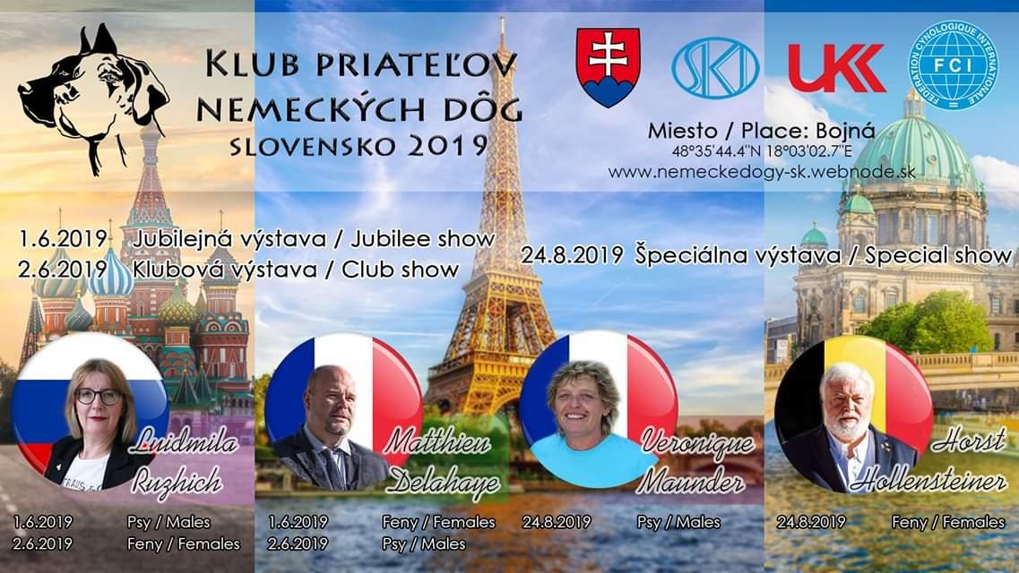KLUB PŘÁTELŮ NĚMECKÝCH DOG SLOVENSKO 2019 / Jubilejní výstava - 1.6.2019 / Klubová výstava 2.6.2019 / Speciální výstava 24.8.2019