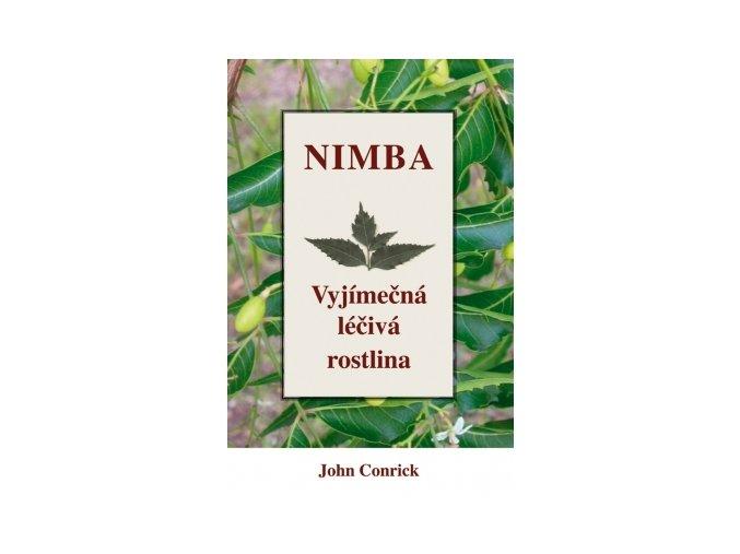 Nimba - Výjimečná léčivá rostlina (John Conrick)