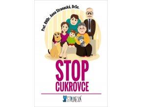 Stop Cukrovce (Prof. RNDr. Anna Strunecká, DrSc.)