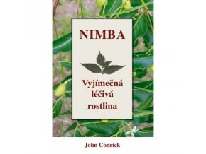 Nimba - Výjimečná léčivá rostlina