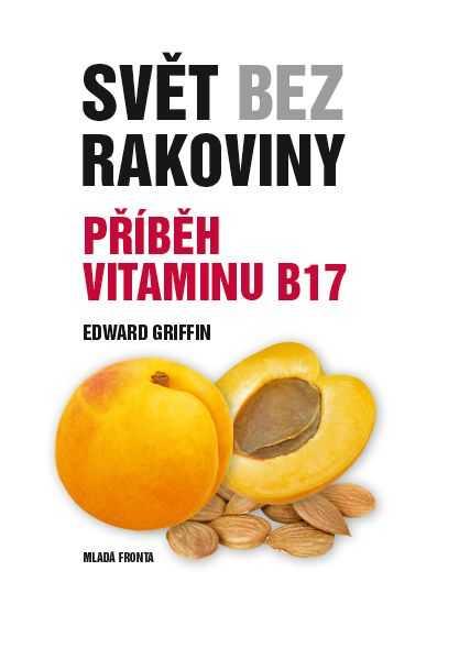 Terezia Company Svět bez rakoviny - Příběh vitaminu B17