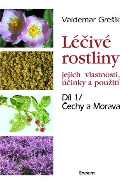 Grešík Léčivé rostliny 1. - jejich vlastnosti, účinky a použití