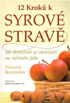 Pragma 12 kroků k syrové stravě