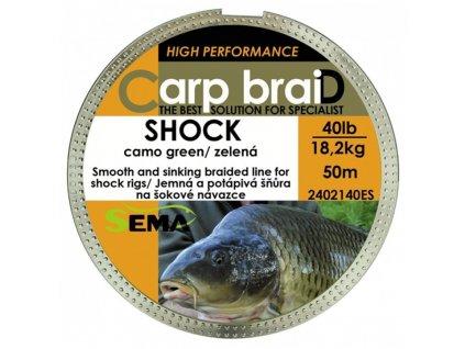 Sema Carp Braid Shock CG