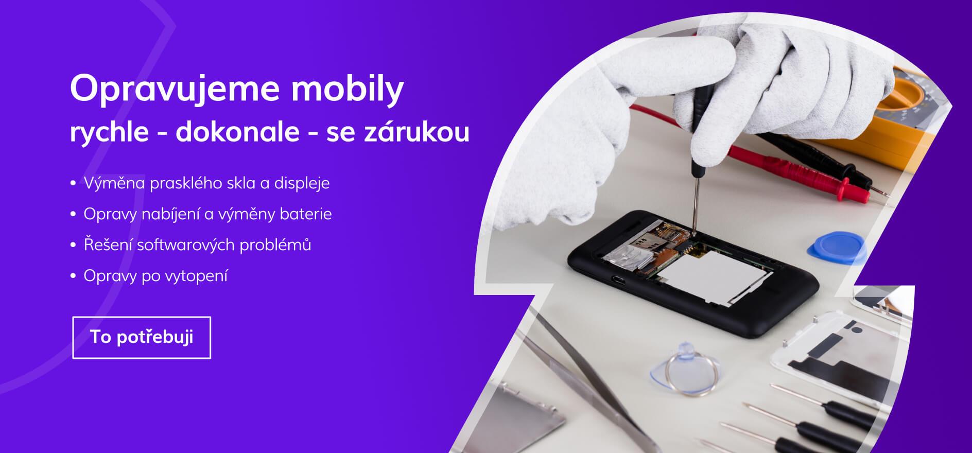 Opravujeme mobily - rychle, dokonale a se zárukou