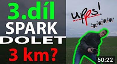 DJI Spark - 3.díl - 3km v ČR, FCC MOD, ovládání gesty, chytré módy atd.