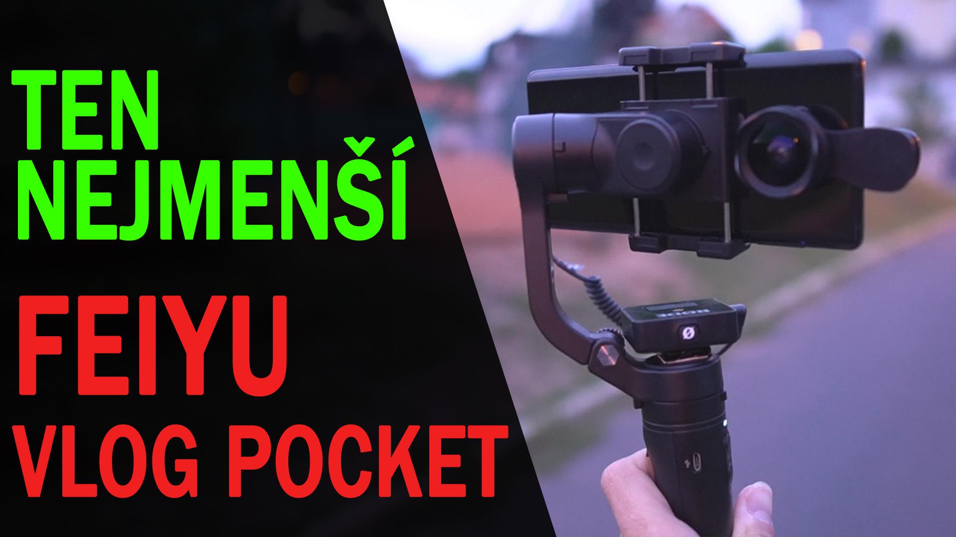 Feiyu VLOG Pocket - nejmenší 3-osý stabilizátor mobilu