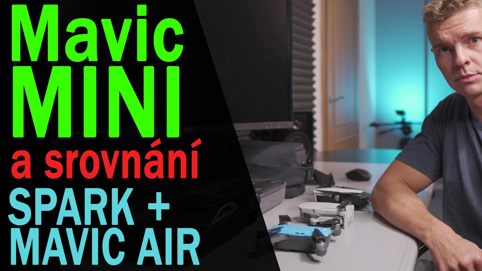 DJI Mavic Mini - Koukněte než koupíte (vs Spark vs AIR)