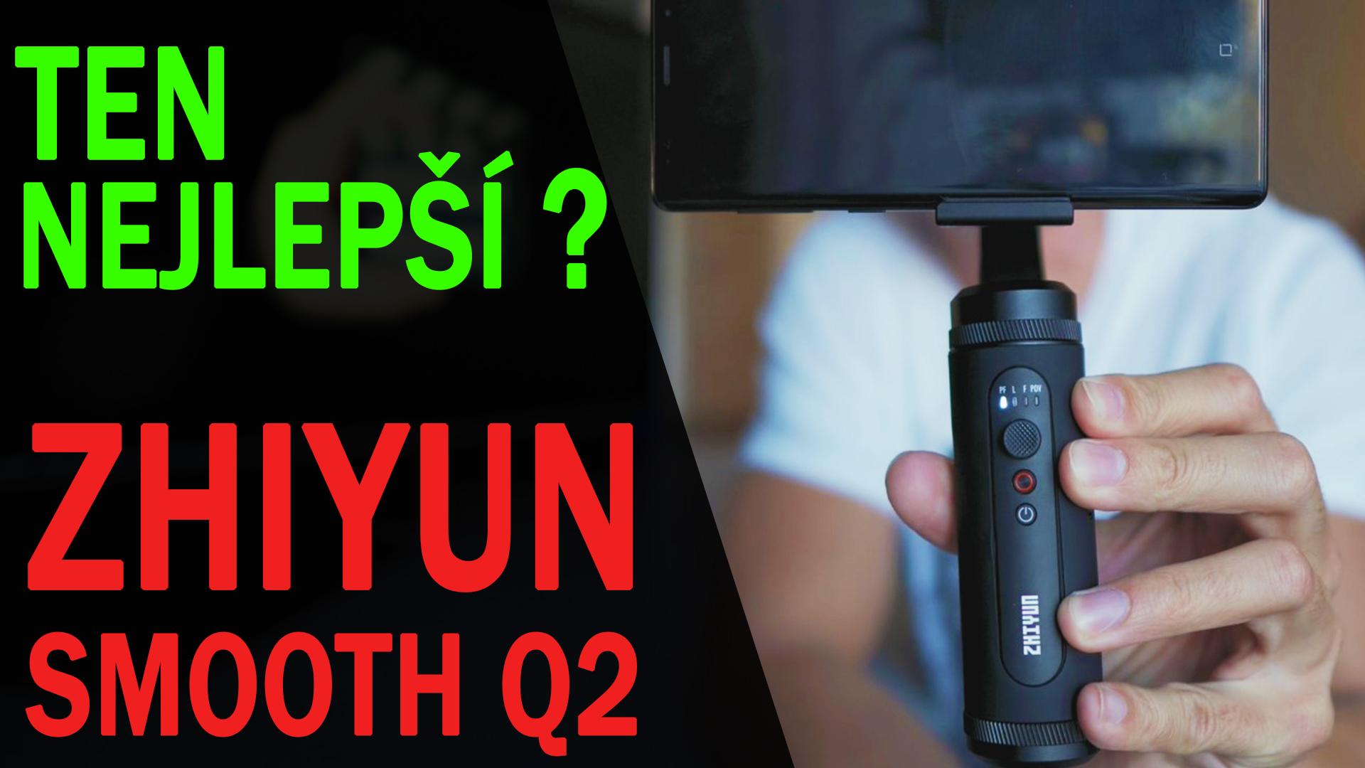 Zhiyun Smooth Q2 - Malý, kovový a výkonný stabilizátor na mobil