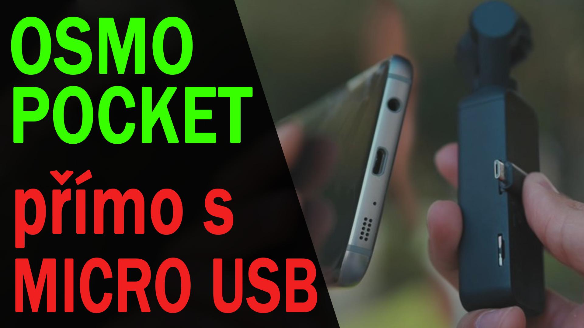 DJI Osmo Pocket a Micro USB problém vyřešen jednou pro vždy